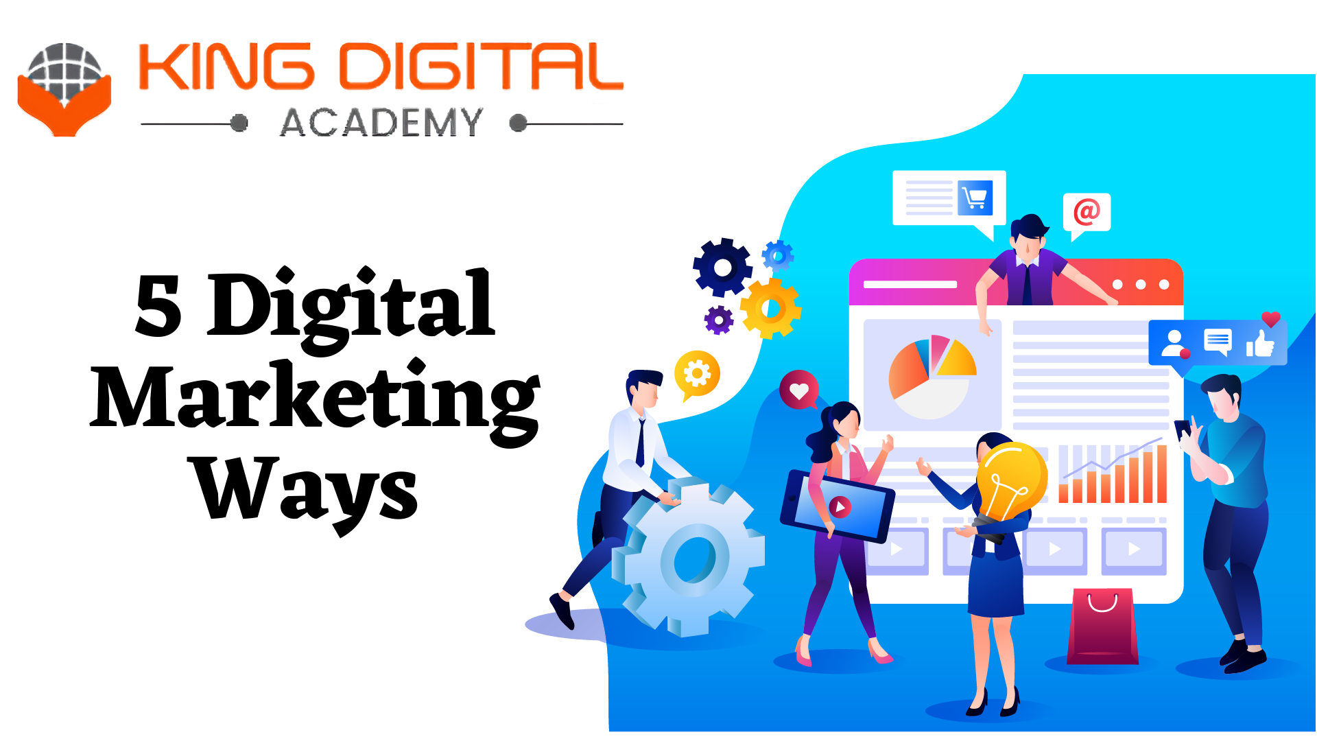 5 Digital Marketing Ways For the Growth of My Business